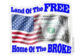 U.S.A. BUSTED, BROKE, BORROWED TO THE HILT